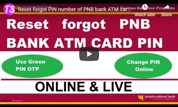 reset forgot atm card pin number of PNB bank