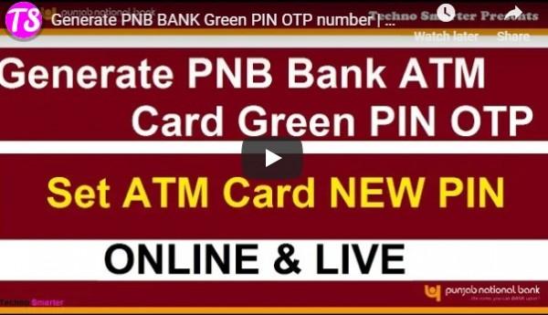Generate PNB bank  Green pin OTP